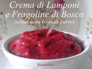 00_crema_di_lamponi_e_fragoline_di_bosco