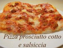 pizza con prosciutto cotto e salsiccia